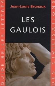 Jean-Louis Brunaux, Les Gaulois, GBLC, 2005 (3e tirage 2008), 314 pages, 17,30 €