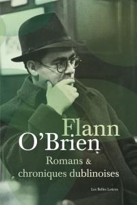 Flann O'Brien, Romans et chroniques dublinoises