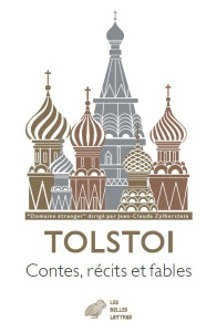 Léon Tolstoi –Contes, récits et fables