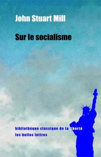 Sur le socialisme - John Stuart Mill 2016