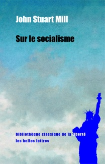 https://lesbelleslettresblog.files.wordpress.com/2016/04/mill-socialisme.jpg?w=209&h=325