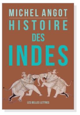 Histoire des Indes Michel Angot