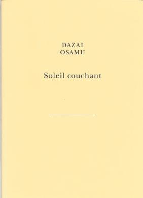 Dazai, Soleil Couchant