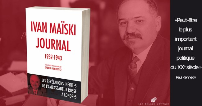 Journal d'Ivan Maïski (1932-1943) : présentation