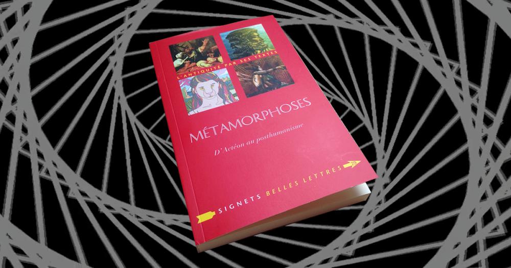 Metamorphoses D Acteon Au Posthumanisme Extraits Editions Les