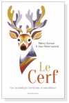 Zarcone et Laurant, Le Cerf