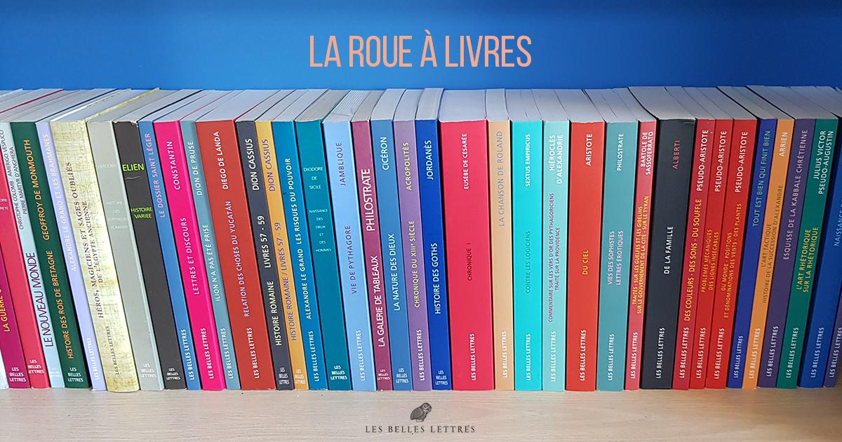 Eusebe Philostrate Sextus Empiricus La Roue A Livres En Mouvement Editions Les Belles Lettres Le Blog